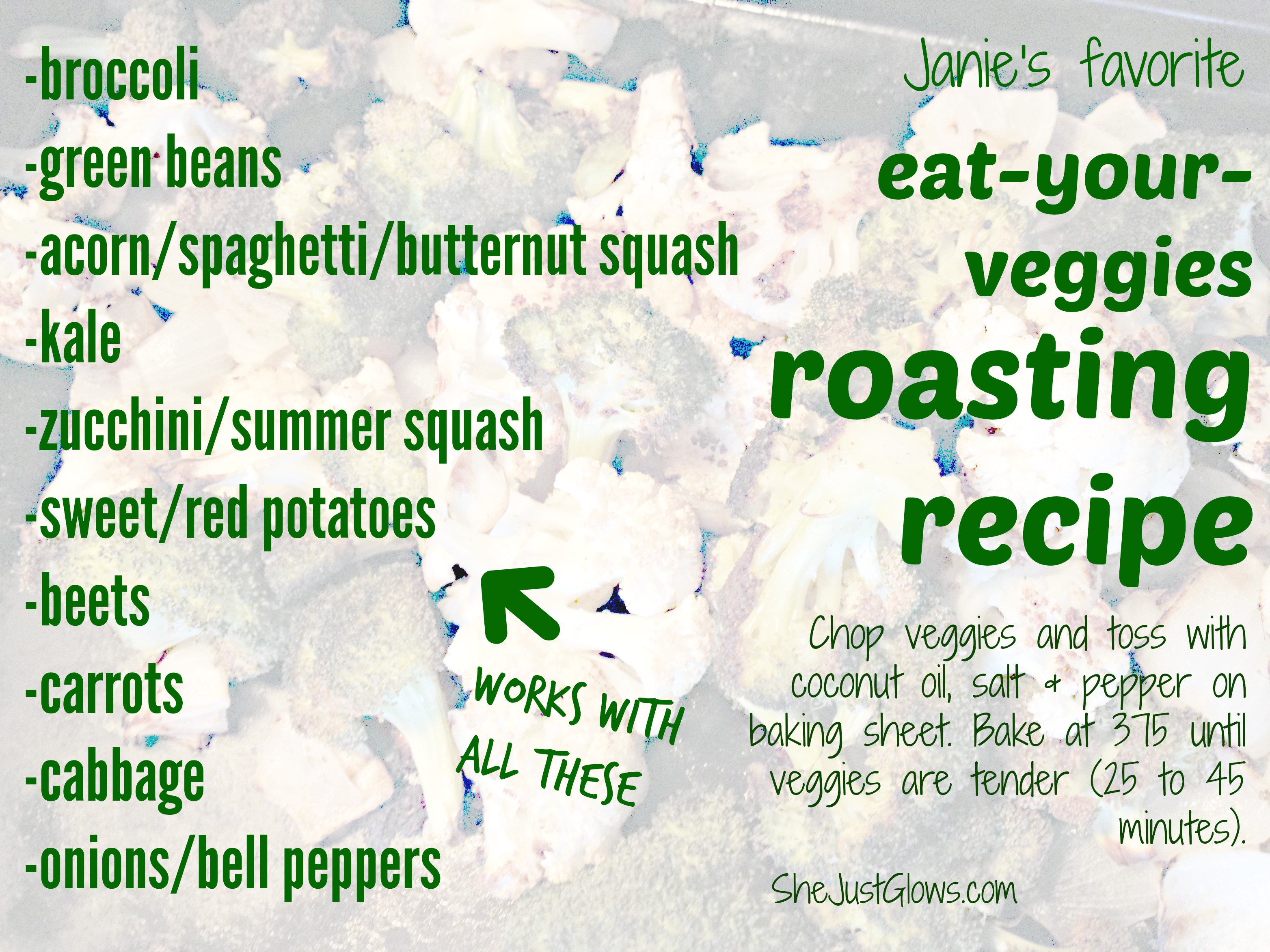 Janie's Favorite Eat-Your-Veggies Roasting Recipe SheJustGlows.com
