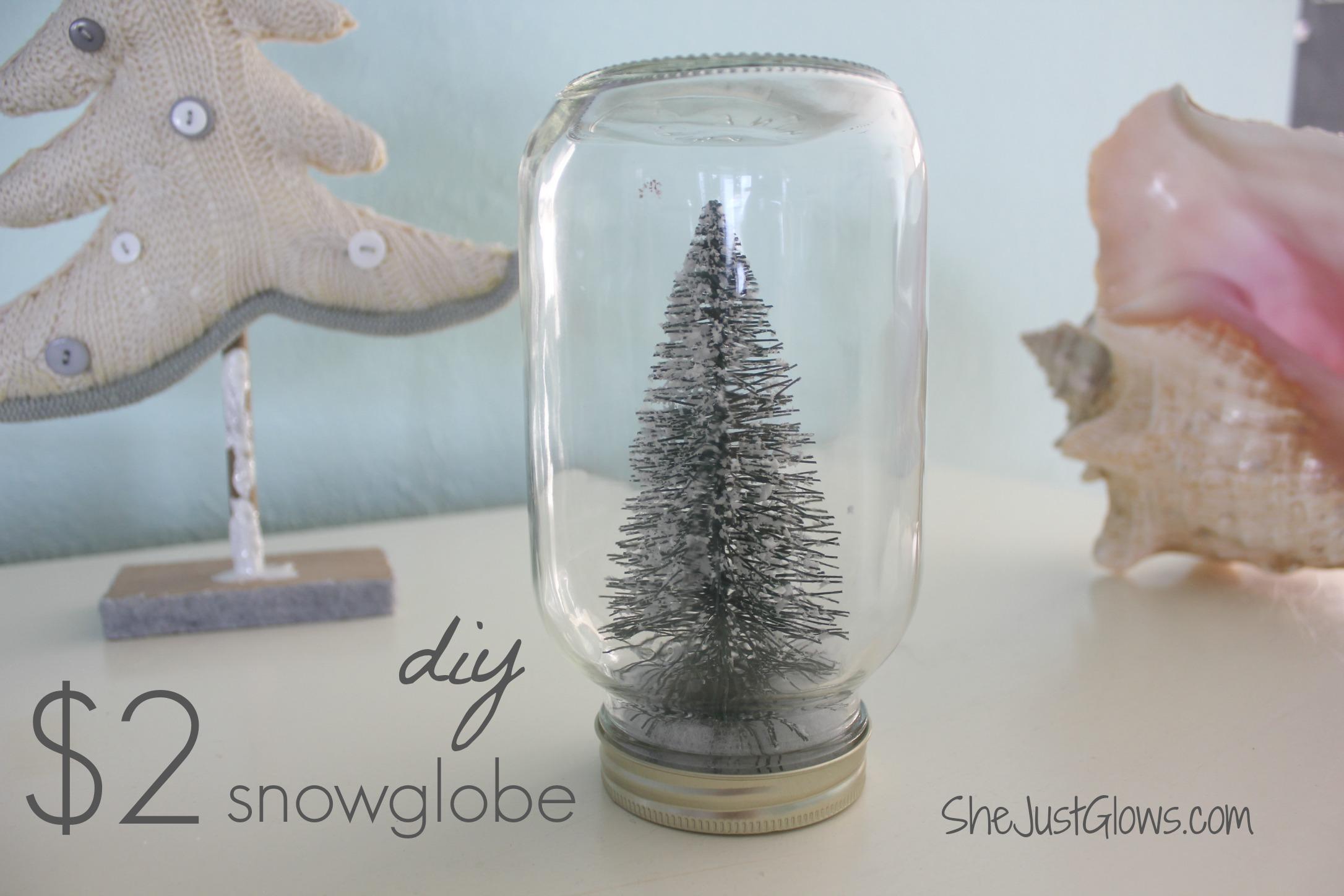 DIY $2 Snowglobe SheJustGlows.com