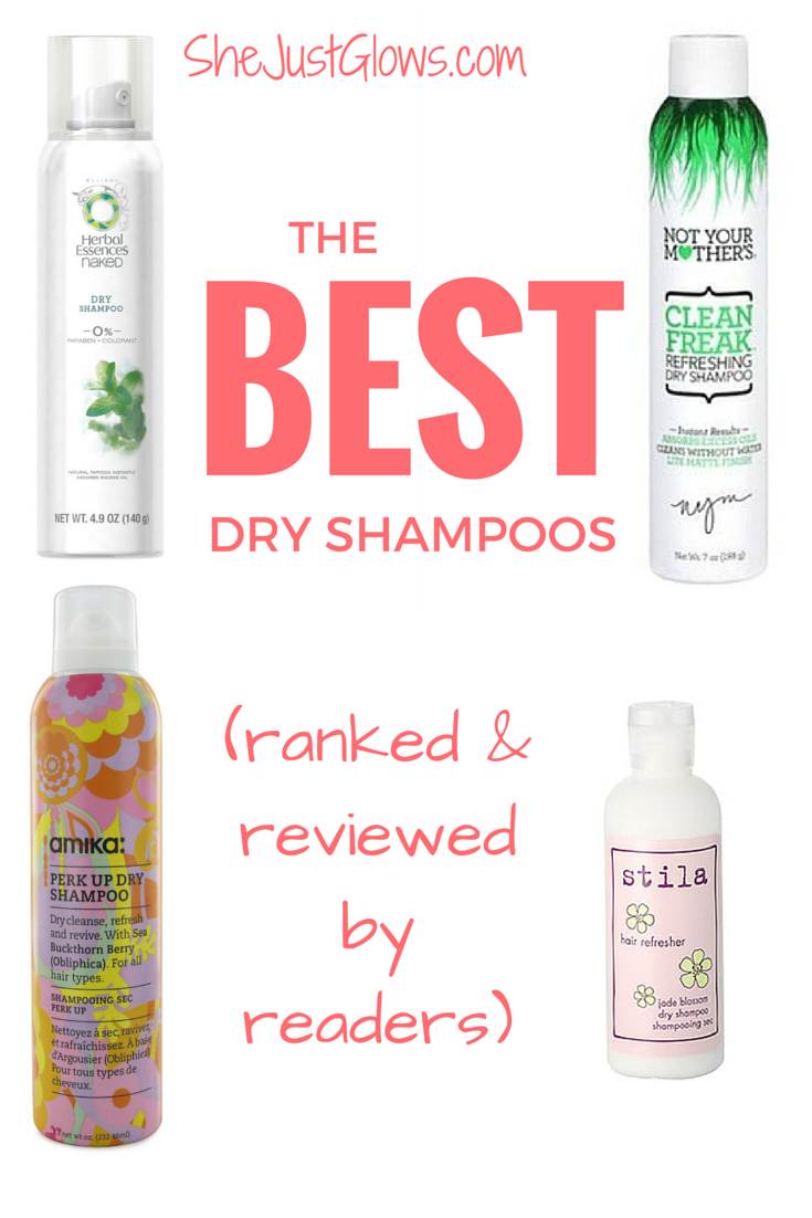 The Best Dry Shampoos SheJustGlows.com