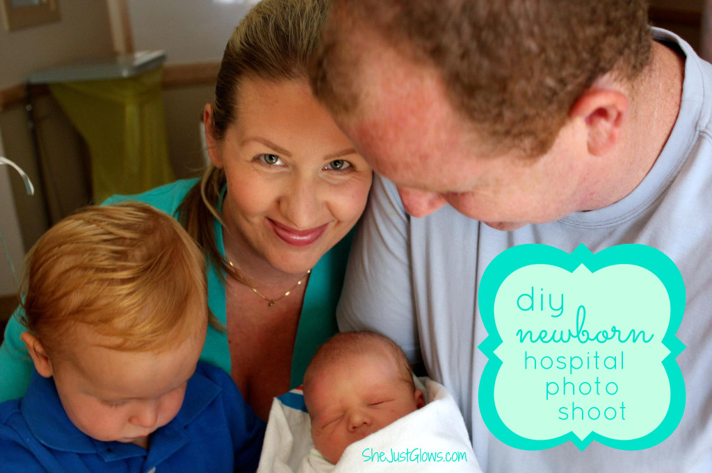 DIY Newborn Hospital Photo Shoot SheJustGlows.com