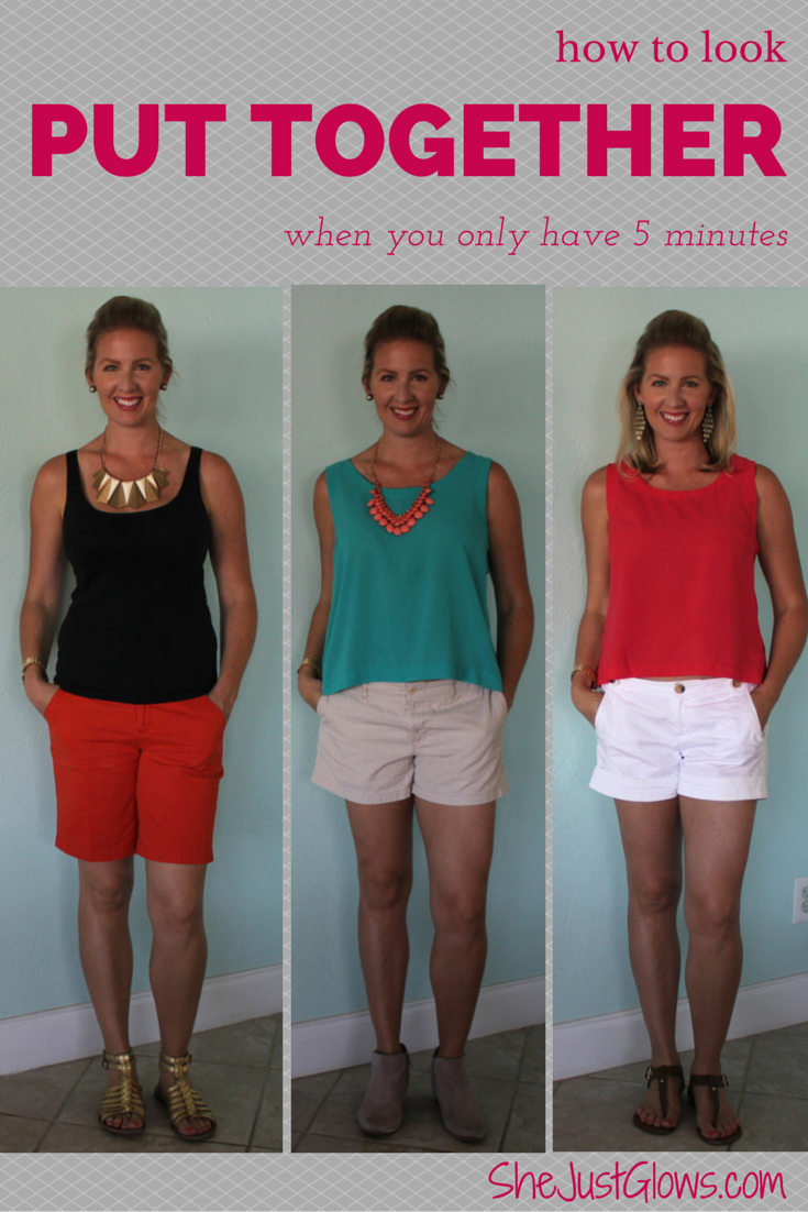 How to Look Put Together Everyday (When You Only Have 5 Minutes) SheJustGlows.com