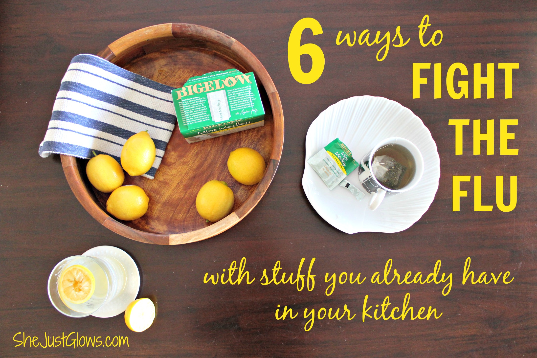 6 Ways to Fight the Flu With Stuff You Already Have in Your Kitchen SheJustGlows.com